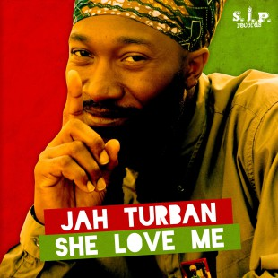 Announcing The New single – She love Me – by Jah Turban Out Now