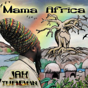 Jah Turban new cd Mama Africa limited edition out 29th August