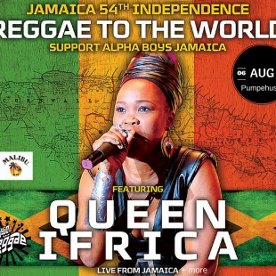 Queen Ifrica live from Jamaica / Support Alpha Boys / Jamaica Independence