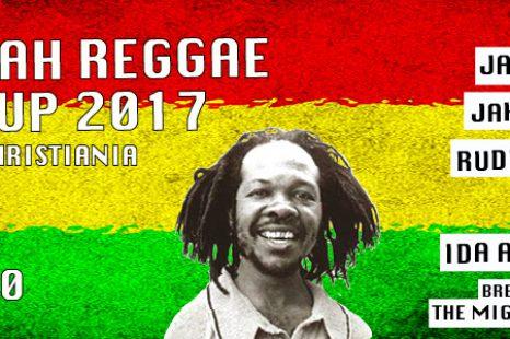Aan Yah Reggae Mashup 2017 Operaen, Christiania  June 3rd doors open 22:00