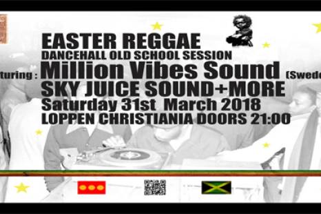 Easter Reggae / Dancehall Old School Session 31st March Loppen Christiania