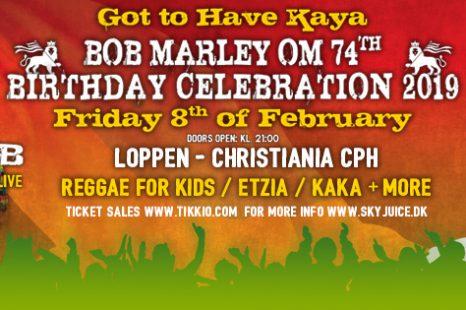 Bob Marley OM 74th Birthday Celebration 2019, 8th Feb. Loppen Christiania